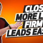 Legal Marketing Tip – How to Sell Anyone Anything (Close More Law Firm Leads)
