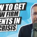 How to Get Law Firm Clients in a Crisis