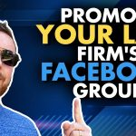 Best Way to Promote a Legal Marketing Facebook Group
