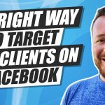 The Correct Way to Target Potential Law Clients on Facebook