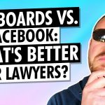 What's a Better Legal Marketing Strategy for Lawyers? Billboards or Facebook ads?