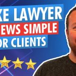 How To Make Getting Reviews Super Simple For Your Law Firm's Clients