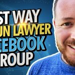 Legal Marketing Strategy – The Best Way to Run a Facebook Group For Your Law Firm