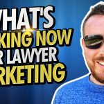 Legal Marketing Tip 2020 – What's Working Right Now To Attract More Law Firm Clients