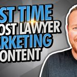The Best Time To Post Legal Marketing Content for Lawyers