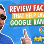 The Most Important Review Factors that Affect Law Firm Google Maps Ranking