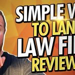 The Simple Way To Get More Legal Marketing Reviews That Attract More Law Clients