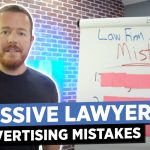3 Law Firm Advertising Mistakes I see Over and Over