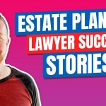 Estate Planning Lawyers Who've Had Success Using My Social Media Lawyer Marketing Strategy