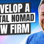 How Lawyers Can Use Legal Marketing To Grow a Digital Nomad Law Firm
