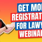 How Lawyers Can Use Legal Marketing To Pack Webinars with Potential Clients