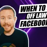 How To Know When to Shut Off Legal Marketing Facebook Ads or Leave Them Running