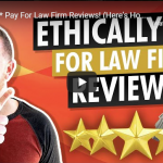 Ethically-Pay For Law Firm Reviews! (Here's How!)