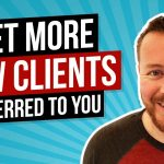 How Lawyers Can Get More Client Referrals From Other Businesses